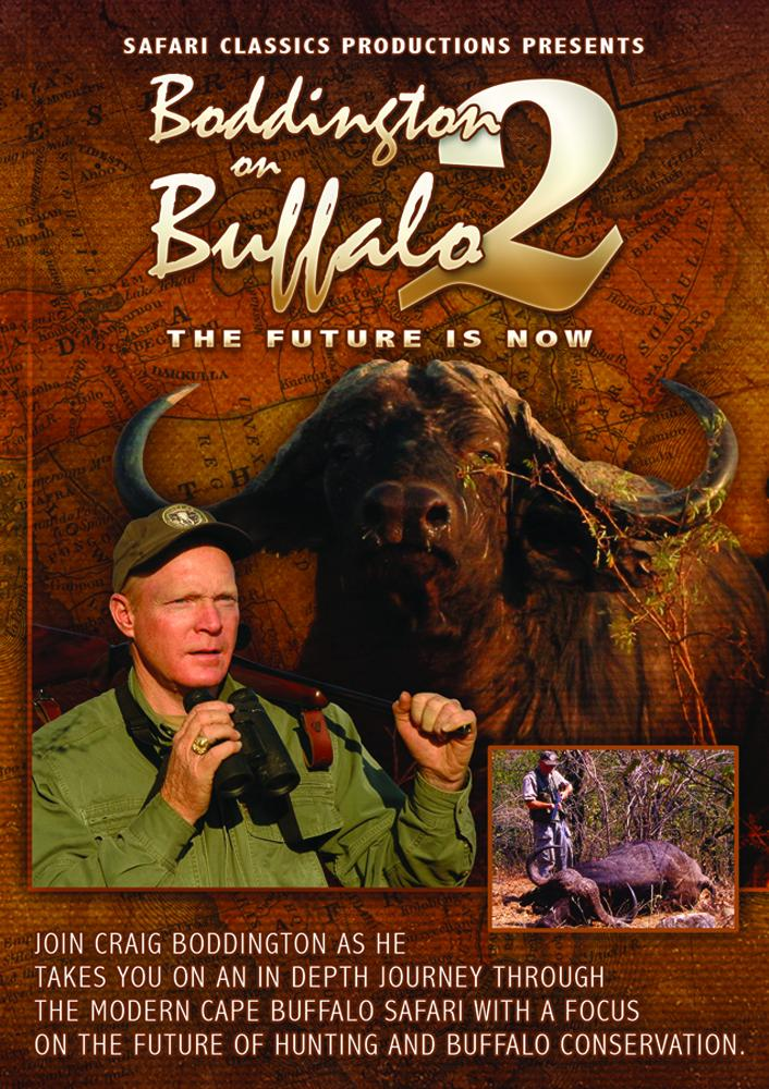 Boddington on Buffalo - DVD Boddington on Buffalo  DVD Craig Boddington on Buffalo 2  Safari Classics Productions