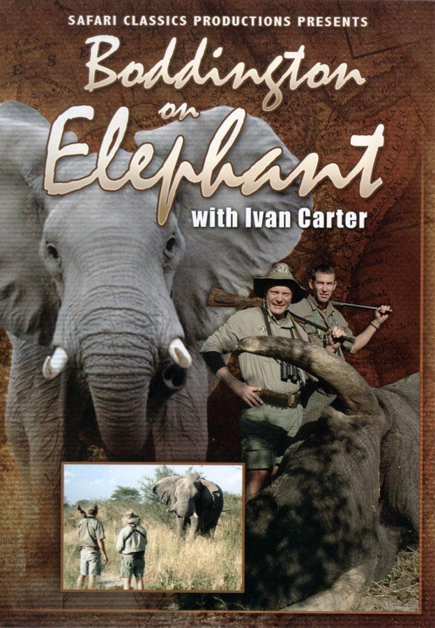 Boddington on Elephants Boddington on Elephants DVD Craig Boddington on Elephant, Ivan Carter Safari Classics Productions