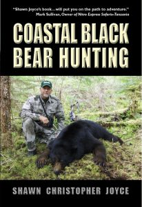 Coastal Black Bear Hunting - Front Cover Image Coastal Black Bear Hunting Black Bear Hunting Prince of Wales Island Alaska, ISBN: 978-0-9825371-0-7 Mark Sullivan, Craig Boddington, Massad Ayoob, ISBN: 978-0-9825371-0-7