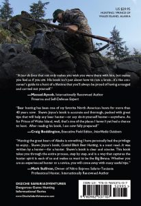 Coastal Black Bear Hunting - Rear Cover Image Coastal Black Bear Hunting Black Bear Hunting Prince of Wales Island Alaska, ISBN: 978-0-9825371-0-7 Mark Sullivan, Craig Boddington, Massad Ayoob, ISBN: 978-0-9825371-0-7