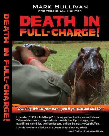 Death in Full Charge Death in Full Charge  Death in Full Charge DVD Mark Sullivan  Mark Sullivan DVDs, Nitro Express Safaris